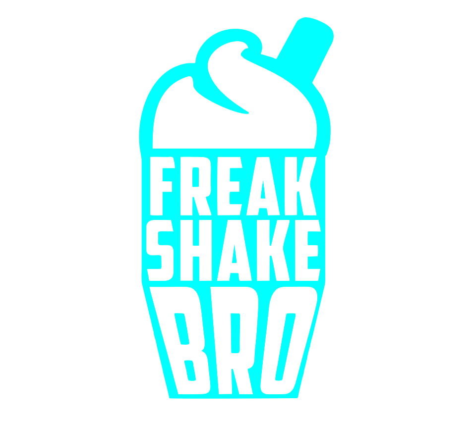 Freak Shake Bro